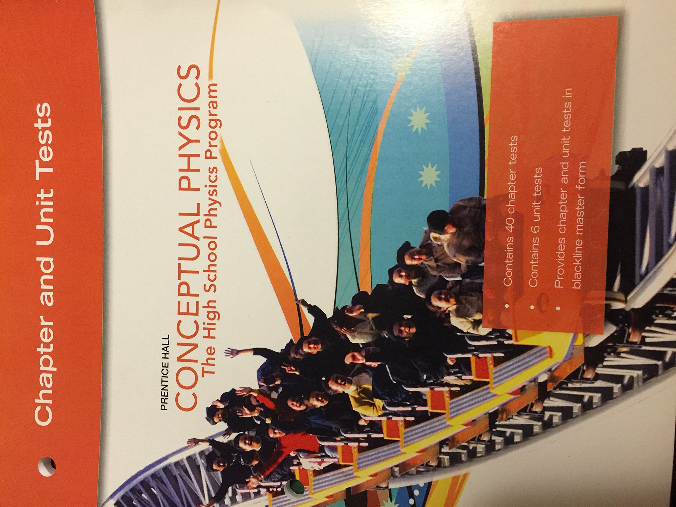 Prentice Hall Conceptual Physics The The High School Physics Program  Chapter and Unit Tests: Prentice Hall: 9780133647563: Amazon.com: Books