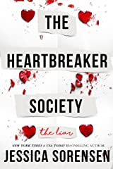 The Liar (The Heartbreaker Society Book 1) Kindle Edition