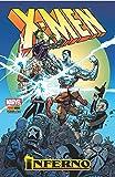X-Men: Inferno - Volume 01