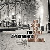 No Song No Spell No Madrigal