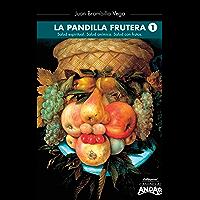 La pandilla frutera 1 (Spanish Edition)