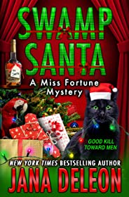 Swamp Santa (A Miss Fortune Mystery Book 16)