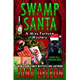 Swamp Santa (Miss Fortune Mysteries Book 16)