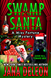 Swamp Santa (A Miss Fortune Mystery Book 16) (English Edition)