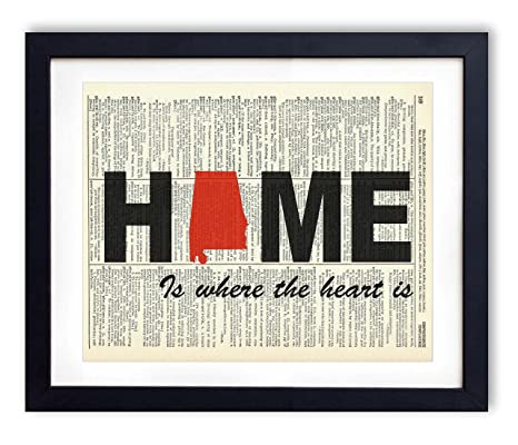 Alabama Home Is Where The Heart Is Upcycled Vintage Dictionary Art Print 8x10