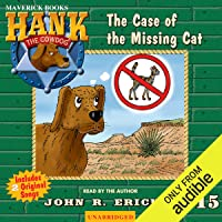 The Case of the Missing Cat: Hank the Cowdog
