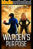 A Warden's Purpose (Wardens of Issalia Book 1)