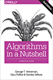Algorithms in a Nutshell: A Practical Guide