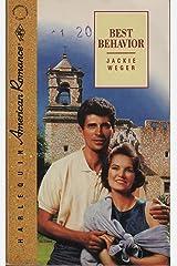 Best Behavior (American Romance) Paperback