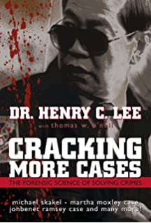 Cracking Cases: The Science of Solving Crimes: Henry C  Lee