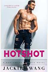 Hotshot: A New Adult Romantic Comedy Kindle Edition