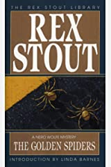 The Golden Spiders (A Nero Wolfe Mystery Book 22) Kindle Edition