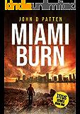 Miami Burn (Titus South Florida Mystery Thriller Series Book 1)