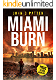 Miami Burn (Titus South Florida Mystery Thriller Series Book 1) (English Edition)