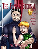 The Family Eternal Part One: Tales of the Vampire Hadley Price
