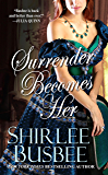 Surrender Becomes Her (Becomes Her Series Book 3)