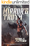 The Mirror's Truth: A Novel of Manifest Delusions
