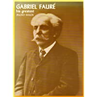 Faure - His Greatest