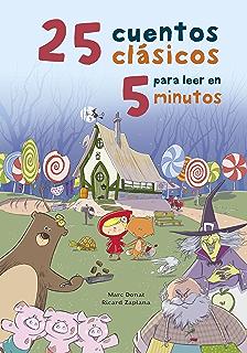25 cuentos clásicos para leer en 5 minutos (Spanish Edition)