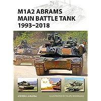 M1A2 Abrams Main Battle Tank 1993–2018 (New Vanguard)