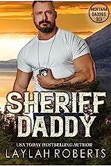 Sheriff Daddy (Montana Daddies Book 10) Kindle Edition