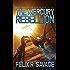 The Mercury Rebellion (Sol System Renegades): The Elfrida Goto Trilogy, Book 3