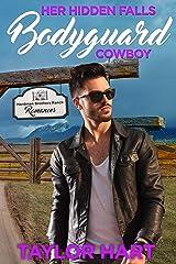 Her Hidden Falls Bodyguard Billionaire Cowboy: Sweet Brother's Romance (Hardman Brother Ranch Romances Book 5) Kindle Edition