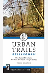 Urban Trails Bellingham: Chuckanut Mountains // Western Whatcom // Skagit Valley Paperback
