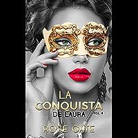 La conquista de Laura (Serie Steel nº 4) (Spanish Edition)