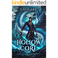 Hollow Core (School of Swords and Serpents Book 1) (English Edition)