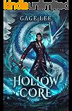 Hollow Core (School of Swords and Serpents Book 1)