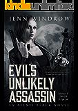 Evil's Unlikely Assassin:  A Vampire Urban Fantasy (Alexis Black: Book 1)