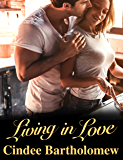Living In Love (Siri's Saga Book 6)