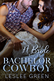A Bride for the Bachelor Cowboy (The Landon Brothers of Montana Book 1)