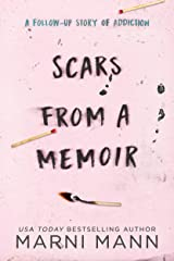 Scars from a Memoir (The Memoir Series Book 2) Kindle Edition