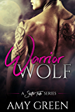 Warrior Wolf (Shifter Falls Book 3)