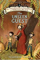The Incorrigible Children of Ashton Place: Book III: The Unseen Guest Kindle Edition