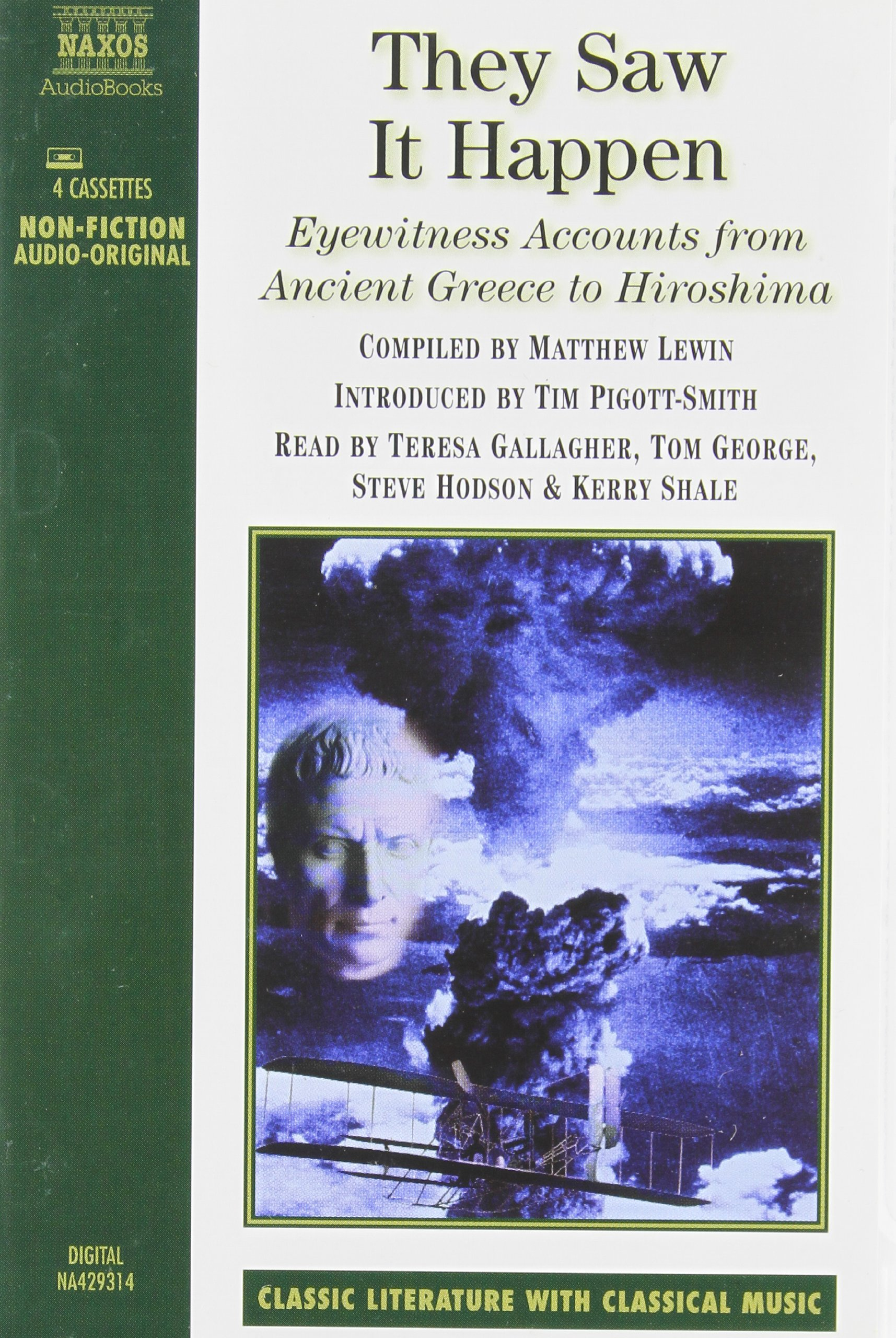 They Saw It Happen: Eyewitness Accounts from Ancient Greece to Hiroshima pdf