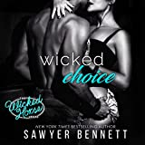 Wicked Choice: The Wicked Horse Vegas, Book 4