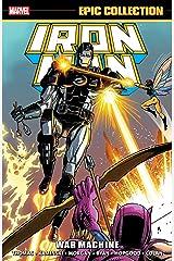 Iron Man Epic Collection: War Machine (Iron Man (1968-1996)) Kindle Edition