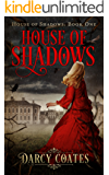 House of Shadows (Ghosts and Shadows Book 1)