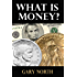 What Is Money? (English Edition)