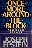 Once more around the block: Familiar essays