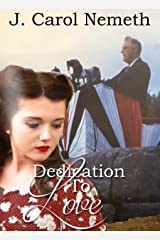 Dedication to Love: Prequel to Mountain of Peril Christian Historical Romance (A National Park Romance Novella Book 2) Kindle Edition
