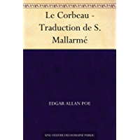 Le Corbeau - Traduction de S. Mallarmé (French Edition)