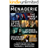 The Menagerie Series - Four Complete Novels (The Nimble Man, Tears of the Furies, Stones Unturned, Crashing Paradise)