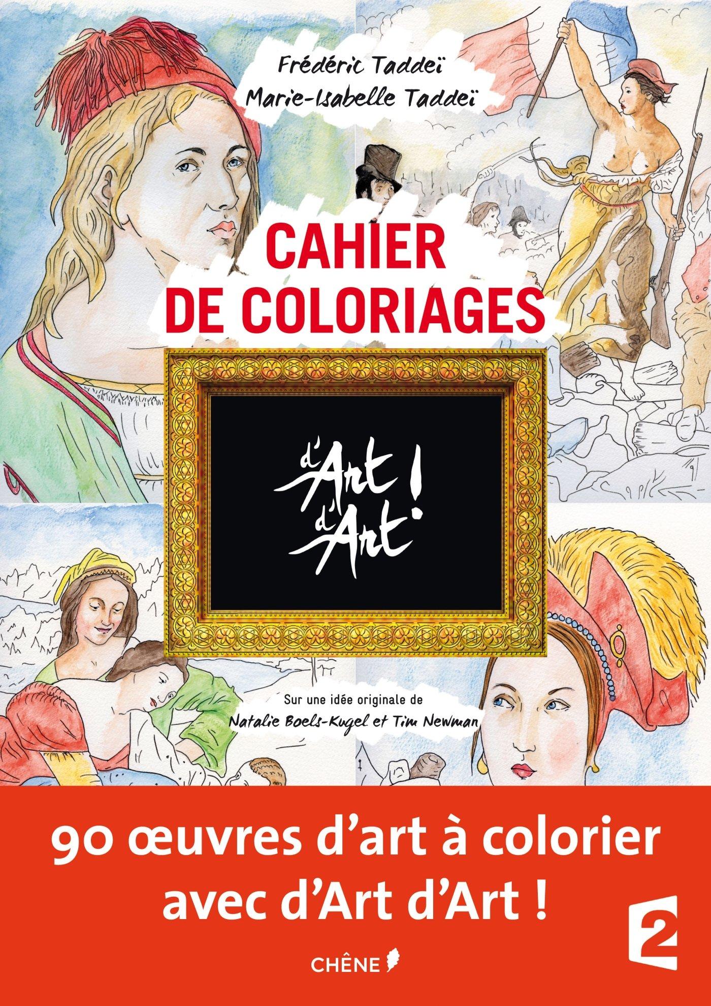 Amazon Cahier de coloriages d Art d Art Marie Isabelle Tadde¯ Frédéric Tadde¯ Livres