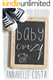 Baby Crazy (Matt & Anna Book 2)