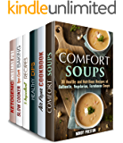 Simple and Delicious Box Set (6 in 1): Comfort Soups, Air Fryer, Ketogenic, 5-Ingredient Recipes. Dips and Dippers to Satisfy Your Cravings (Low Carb & Traditionalo Recipes)