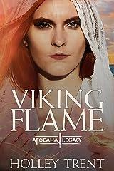 Viking Flame (The Afótama Legacy Book 3) Kindle Edition